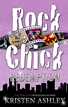 Rock Chick Redemption by [Ashley, Kristen]