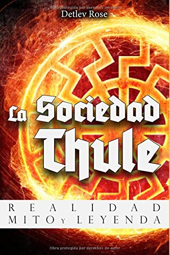 Libro : La Sociedad Thule: Realidad, Mito y Leyenda  - De...