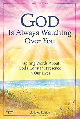 God Is Always Watching Over You: Inspiring Words