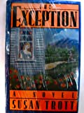 The Exception, Susan Trott, 0881846260