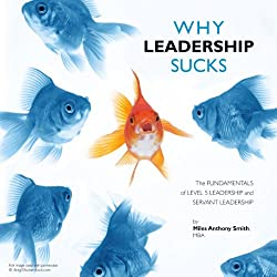 Why Leadership Sucks tm