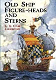 img - for Old Ship Figure-Heads and Sterns (Dover Maritime) book / textbook / text book