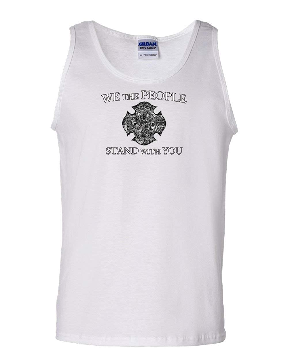 We The People Stand with You Tank Top Firefighter Fire and Rescue Sleeveless