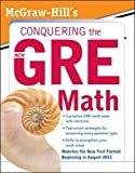 McGraw-Hill's Conquering the New GRE Math