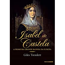 Isabel de Castela: A primeira grande rainha da Europa