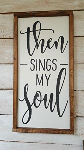 - THEN SINGS MY SOUL