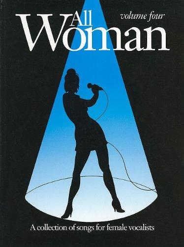 All Woman, Vol 4: Piano/Vocal/Guitar Book