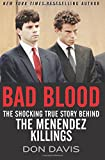 img - for Bad Blood: The Shocking True Story Behind the Menendez Killings book / textbook / text book