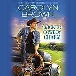 Wicked Cowboy Charm | Carolyn Brown