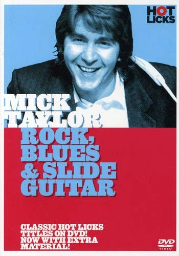 - Mick Taylor: Rock, Blues & Slide Guitar