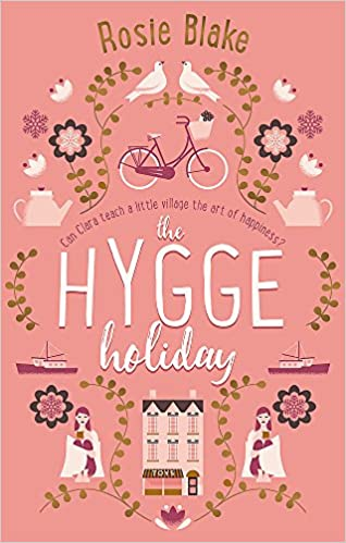 The Hygge Holiday by Rosie Blake - pink book cover.