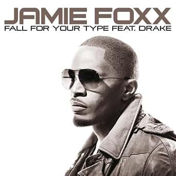 Jamie foxx ft drake download