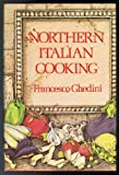 Northern Italian Cooking, Outlet Book Company Staff, 0517295997