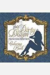 The Dirty Dozen: Princess Edition Paperback