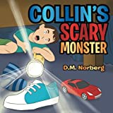 Collin's Scary Monster, D. M. Norberg, 1483649830