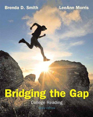 Bridging The Gap: College Reading (10th Edition)