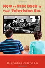 How to Talk Back to Your Television Set