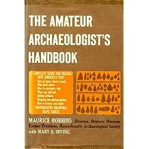 Amateur Archaeologist's Handbook