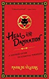 Hell and Damnation: A Sinner's Guide to Eternal