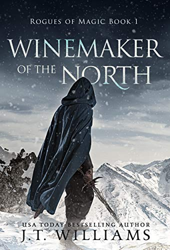 Winemaker of the North: A Tale of the Dwemhar (Rogues of Magic Book 1)