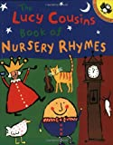 The Lucy Cousins Book of Nursery Rhymes, Lucy Cousins, 0140564950