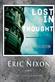 Lost in Thought, Eric Nixon, 1481878034