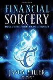 Financial Sorcery, Jason Miller, 1601632185