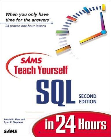 Sams Teach Yourself SQL in 24 Hours by Ryan Stephens (28-Mar-2000) Paperback