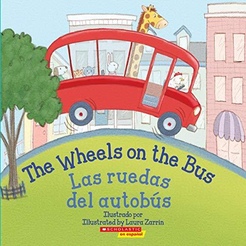The Wheels on the Bus / Las ruedas del autobs (Bilingual) (Spanish and English Edition)