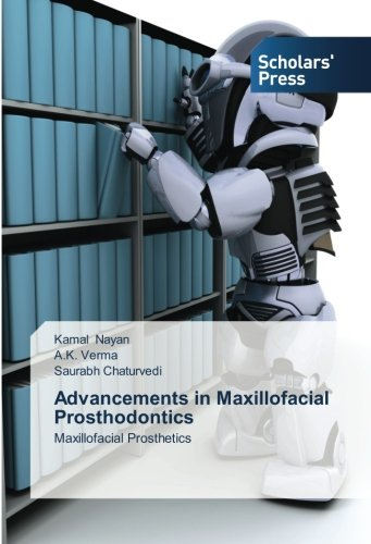 Advancements in Maxillofacial Prosthodontics: Maxillofacial Prosthetics