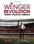 The Wenger Revolution: Twenty Years o...