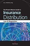 The Pinsent Masons Guide to Insurance Distribution, Pinsent Masons Staff, 0749449926