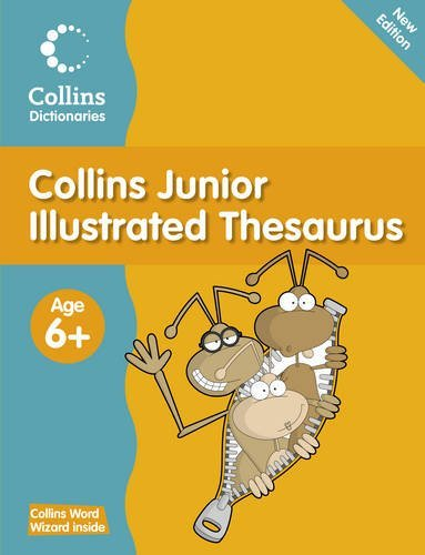 Collins Primary Dictionaries - Collins Junior Illustrated Thesaurus by Collins Dictionaries ()
