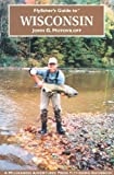 Wisconsin (Flyfisher s Guides)