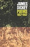 Poems, 1957-1967, James Dickey, 0819560553
