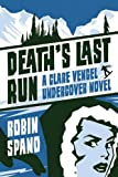 Death's Last Run, Robin Spano, 1550229974