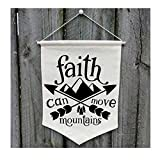 Faith Can Move Mountains Wall Banner - Customize WB151