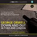 Down and Out in Paris and London Hörbuch von George Orwell Gesprochen von: Jeremy Northam