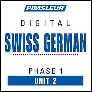 Swiss German Phase 1, Unit 02 Audiobook