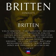 Britten Conducts Britten: Incl. Violin Concerto, Piano Concerto, Diversions, Cello Symphony, Sinfonia da Requiem,Prince of the Pagodas, Nocturne etc