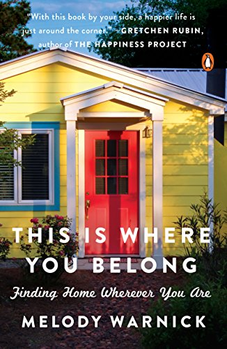 This Is Where You Belong: Finding Home Wherever You Are cover