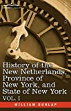 History of the New Netherlands, Province of New York, and State of New York, William Dunlap, 1605201480