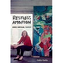 Restless Ambition: Grace Hartigan, Painter