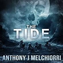 The Tide Audiobook by Anthony Melchiorri Narrated by Ryan Kennard Burke
