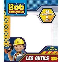 Bob le bricoleur: Les outils
