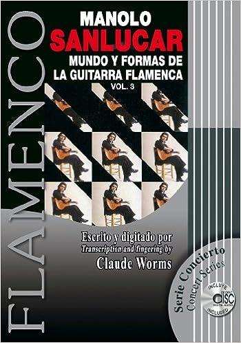 MUNDO Y FORMAS DE LA GUITARRA FLAMENCA 3 Libro de Partituras + CD ...