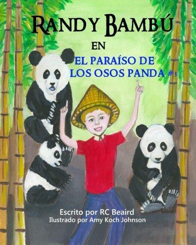 Randy Bambú: en el paraíso de los osos panda (Spanish ...