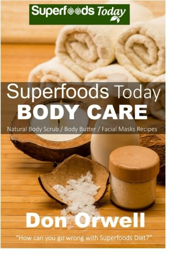 Superfoods Today Body Care Beautiful