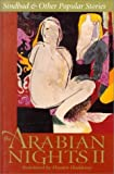 The Arabian Nights: Sindbad and Other Popular Stories v. 2 by Husain Haddawy (1995-11-20)
