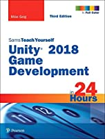 Sams Teach Yourself Unity 2018 Game Development in 24 Hours, 3rd Edition Front Cover